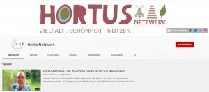 Hortus-Netzwerk mit eigenem YouTube Kanal